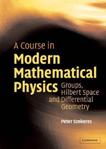 A course in modern mathematical physics groups hilbert space and a course in modern mathematical physics groups hilbert space and differential geometry par fandeluxe Image collections