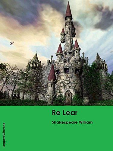 Shakespeare. Re lear (LeggereGiovane)