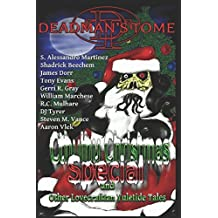 Deadman's Tome Cthulhu Christmas Special: Other Lovecraftian Yuletide Tales