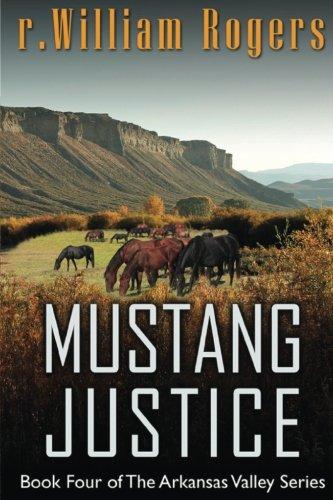Mustang Justice Arkansas Valley Volume 4