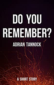 Do You Remember? by [Tannock, Adrian]