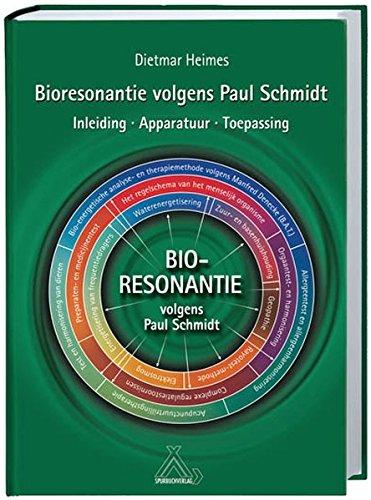 Bioresonantie volgens Paul Schmidt