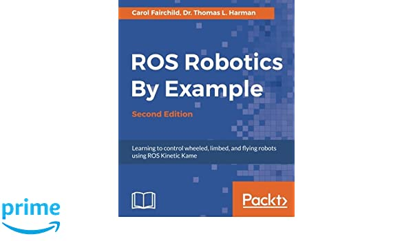 Buy ROS Robotics By Example - Book Online at Low Prices in