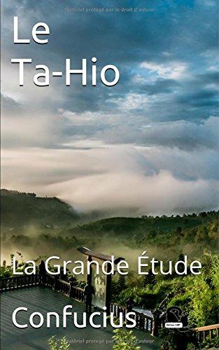 Le Ta-Hio: La Grande tude