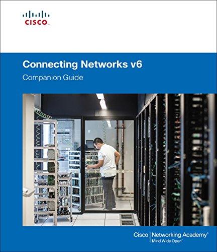 Connecting Networks v6 Companion Guide (English Edition) por Cisco Networking Academy