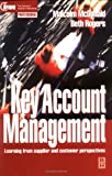 Key Account Management: Learning from supplier and customer perspectives (Chartered Institute of Marketing)
