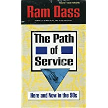 Path of Service: Here and Now in the 90s