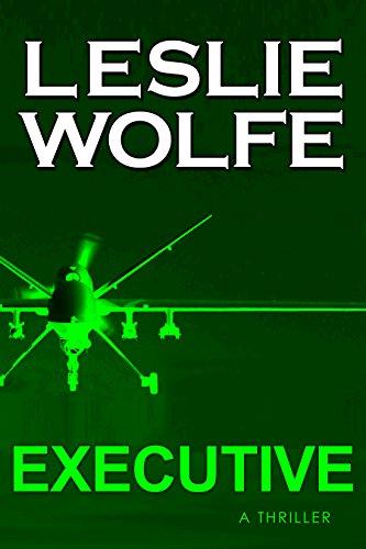 Executive: A Thriller par Leslie Wolfe