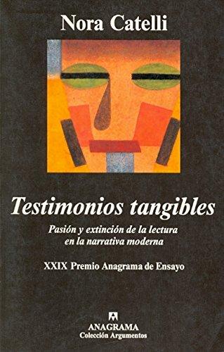 Testimonios tangibles (Argumentos)