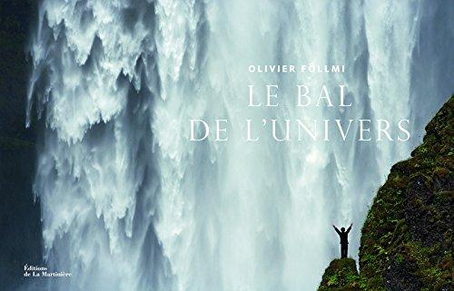 Le Bal de l'Univers par Olivier Follmi