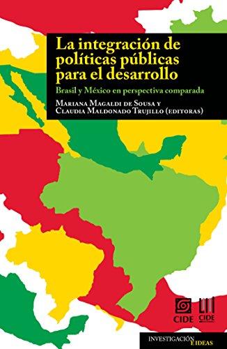 La integración de políticas públicas para el desarrollo (Investigación e ideas nº 6)