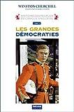 Histoire des peuples de langue anglaise - Tome 4, Les grandes démocraties