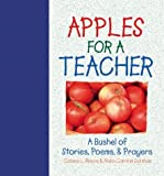 Apples for a Teacher: Lesson Plans for Life by Colleen L. Reece (1996-06-01)