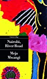 Nairobi, River Road - Meja Mwangi