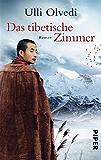 Das tibetische Zimmer: Roman