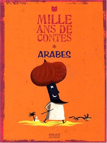 Mille ans de contes arabes