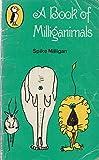 A Book of Milliganimals (Puffin Books)
