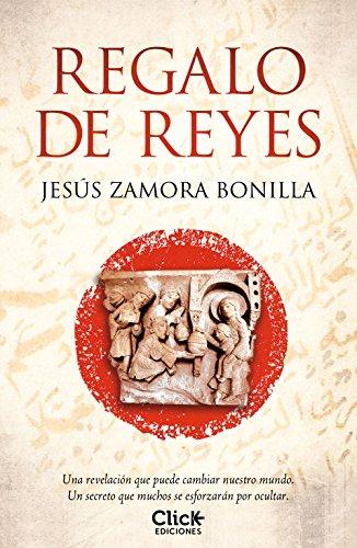 Regalo de Reyes eBook: Jesús Zamora Bonilla: Amazon.es: Tienda Kindle