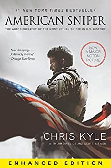 American Sniper (Enhanced Edition): The Autobiography of the Most Lethal Sniper in U.S. Military History von [Kyle, Chris, McEwen, Scott, DeFelice, Jim]