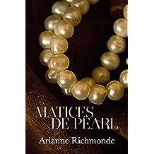 Matices de Pearl (Cuarenta sombras de Pearl nº 2)