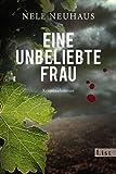 Eine unbeliebte Frau: Der erste Fall f�r Bodenstein und Kirchhoff (Ein Bodenstein-Kirchhoff-Krimi 1) Bild