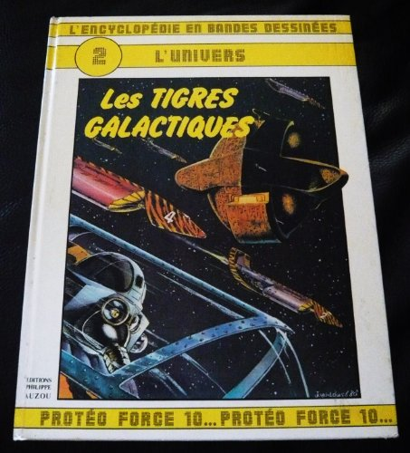 L'Encyclopédie en bandes dessinées, tome 2 : Les tigres galactiques