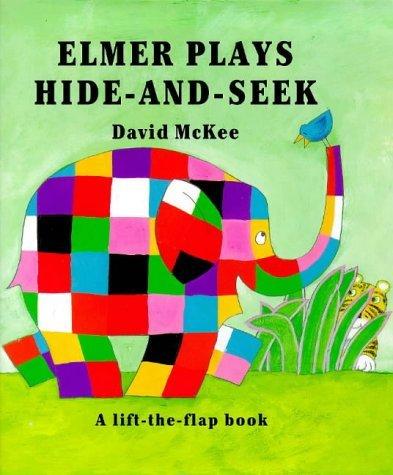 Elmer Plays Hide-And-Seek by David McKee (1998-04-23)
