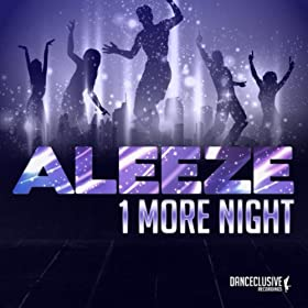 Aleeze-1 More Night