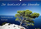 Die Inselwelt der Kornaten (Wandkalender 2017 DIN A3 quer): Bilder vom Nationalpark Kornati in Kroatien (Monatskalender, 14 Seiten) (CALVENDO Natur)
