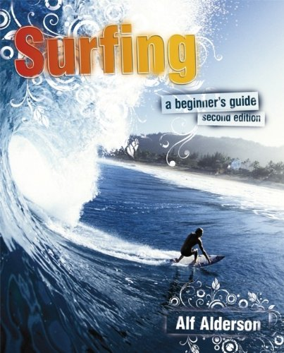 Surfing: A Beginner's Guide