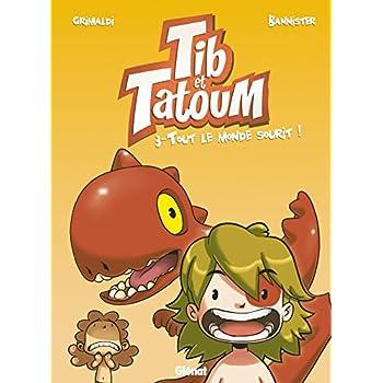 Tib et Tatoum - Tome 03: Tout le monde sourit !