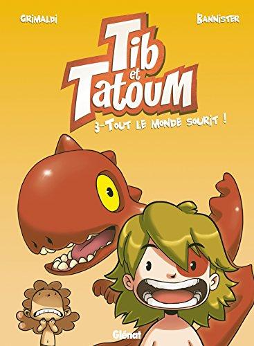 Tib & Tatoum - Tome 03: Tout le monde sourit !