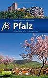 Pfalz Reiseführer Michael Müller Verlag: Individuell reisen mit vielen praktischen Tipps. - Ansgar Schmitz-Veltin, Stefanie Schmitz-Veltin