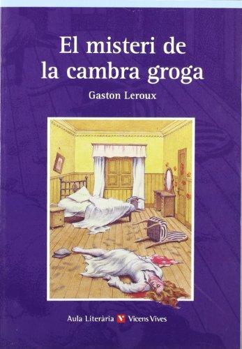 El Misteri De La Cambra Groga. Auxiliar Bup (Aula Literària) - 9788431650537