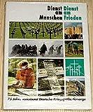 Dienst am Menschen - Dienst am Frieden - 75 Jahre Volksbund Deutsche Kriegsgräberfürsorge
