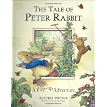 The Tale of Peter Rabbit: A Pop-up Adventure (Potter)