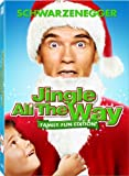 Jingle All the Way (Family Fun Edition) by Arnold Schwarzenegger