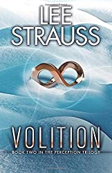 Volition: Volume 2 (The Perception Trilogy) by Lee Strauss (2015-03-30)