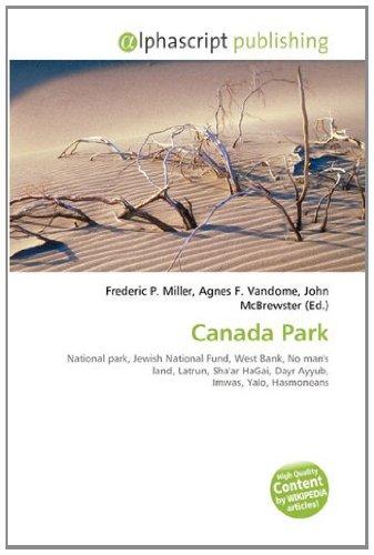 canada-park-national-park-jewish-national-fund-west-bank-no-mans-land-latrun-shaar-hagai-dayr-ayyub-