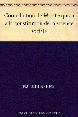 Couverture du livre Contribution de Montesquieu à la constitution de la science sociale
