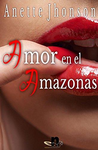 Amor en el amazonas