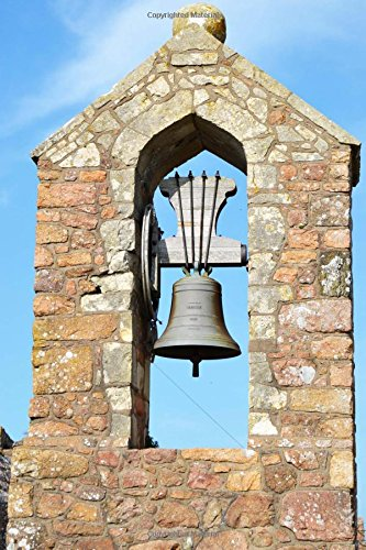 Bell Jersey (Bell Tower at Mont Orgueil Castle Gorey Jersey Journal: 150 Page Lined Notebook/Diary)