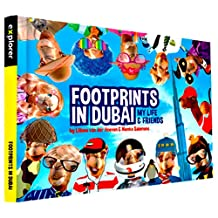 Footprints in Dubai My Life and Friends by Liliane Van Der Hoeven and Nienke Solomons