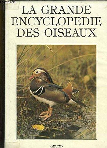 La Grande encyclopédie des oiseaux