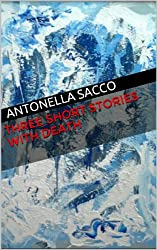 three short stories with death (English Edition)