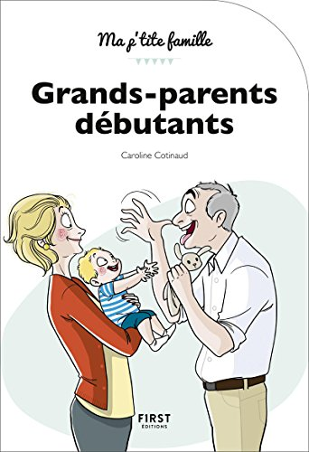 Grands-parents dbutants, 3e dition