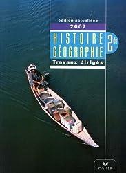 Histoire-géographie 2e : Travaux dirigés