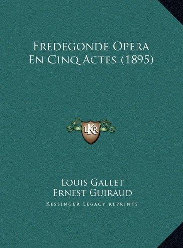 fredegonde-opera-en-cinq-actes-1895-fredegonde-opera-en-cinq-actes-1895