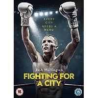 Josh Warrington: Fighting For A City