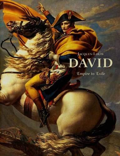 Jacques-Louis David: Empire to Exile